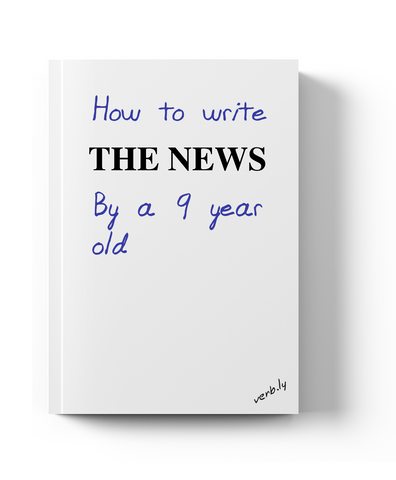 Please buy my book even though I haven't even finished it,News from a 9 year old - verb.ly