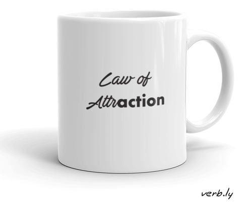 Law of AttrACTION Mug – Make Your Project Happen,mug - verb.ly
