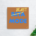 Beast Mode,Canvas Print - verb.ly