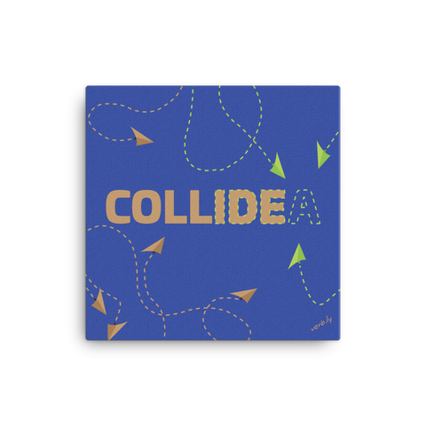 Campus Cowork: Collide–Idea (work in progress, work sample),Canvas Print - verb.ly