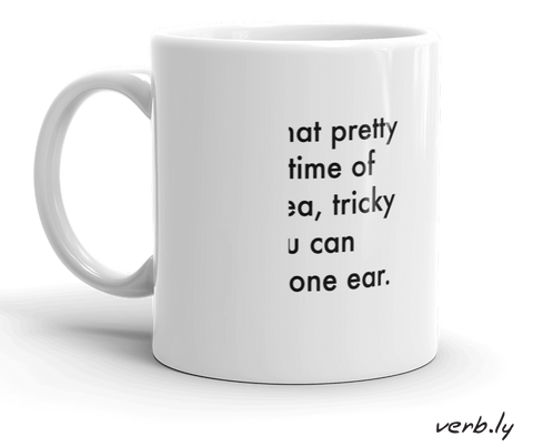Sign-Language-Mug-Deaf in One Ear Mug-www.verb.ly