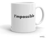 Entrepreneur-Inspiration-Mug-I'mpossible Mug-www.verb.ly