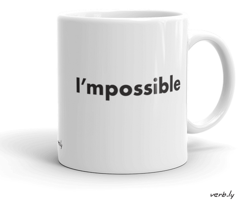 I'mpossible Mug,mug - verb.ly