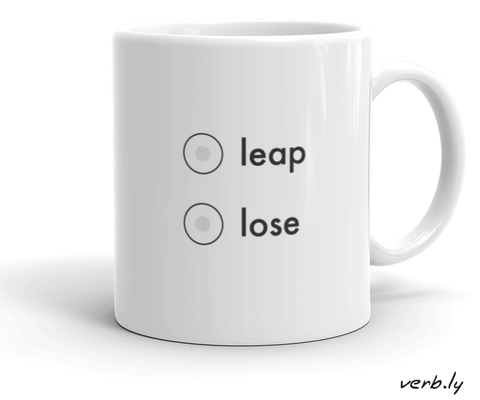 Entrepreneur-Inspiration-Mug-Entrepreneur Mug – Leap or Lose-www.verb.ly