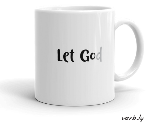 Let Go / Let God Mug,mug - verb.ly