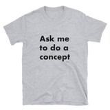A concept for your favorite band / movie / philosophy / book / team / cause / hobby / religion / etc,t-shirt - verb.ly