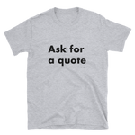 Ask for a quote,t-shirt - verb.ly