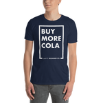 Art-Tshirt-Billboard Unisex T-Shirt – Buy More Cola-www.verb.ly
