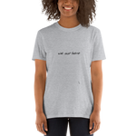 We Out Here, Unisex T-Shirt,t-shirt - verb.ly
