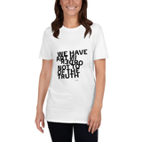 We Have Art In Order Not to Die of the Truth, Unisex T-Shirt,t-shirt - verb.ly