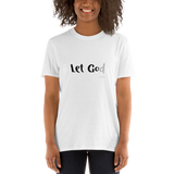 Inspiration-Tshirt-Let Go / Let God, Unisex T-Shirt-www.verb.ly