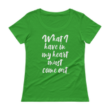 What I have in My Heart, Ladies' Scoopneck T-Shirt,t-shirt - verb.ly