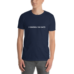 I Control The Facts – Unisex T-Shirt,t-shirt - verb.ly
