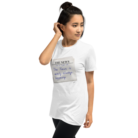 The News is Nearly Always Happening, Unisex T-Shirt,t-shirt - verb.ly