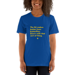 Brexit-Tshirt-The EU makes butter from butterflies, Unisex T-Shirt-www.verb.ly