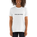 Vegan-Tshirt-Four Legs Good – Unisex T-Shirt-www.verb.ly