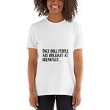 Book-Tshirt-Oscar Wilde, Only Dull People are Brilliant at Breakfast, Unisex T-Shirt-www.verb.ly