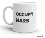Occupy Mars Mug,mug - verb.ly