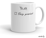 Ship It Mug,mug - verb.ly