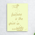 Failure is the Spice in Success,Canvas Print - verb.ly