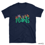 Powered by Plants – Unisex T-Shirt,t-shirt - verb.ly