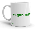Vegan Means Freedom,mug - verb.ly