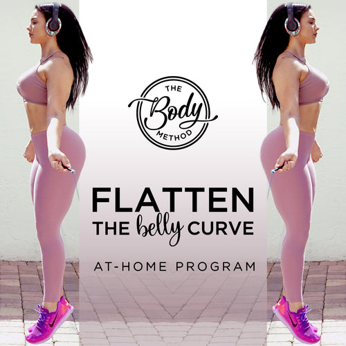 Flatten the BELLY Curve 4-Week Home Program