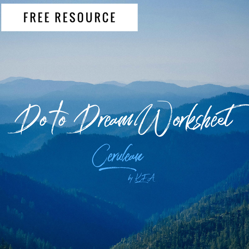 Do to Dream Worksheet