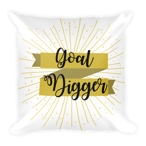 Goal Digger Square Pillow