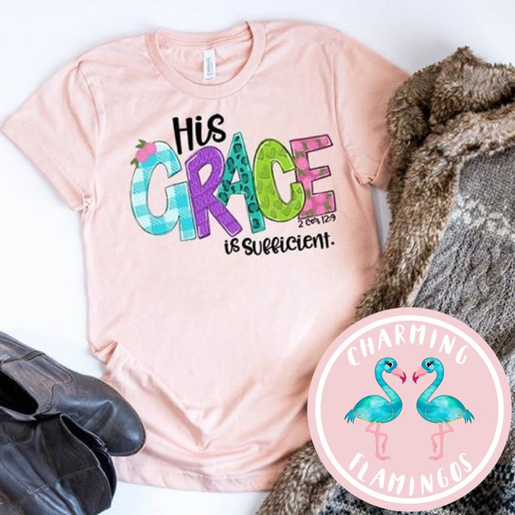 His Grace Is Sufficient Graphic Tee