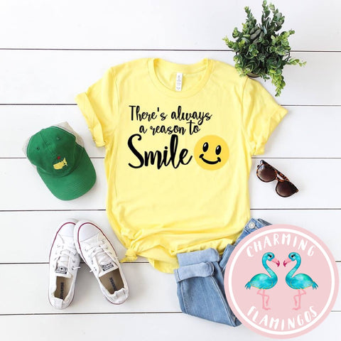 There's Always A Reason To Smile Graphic Tee