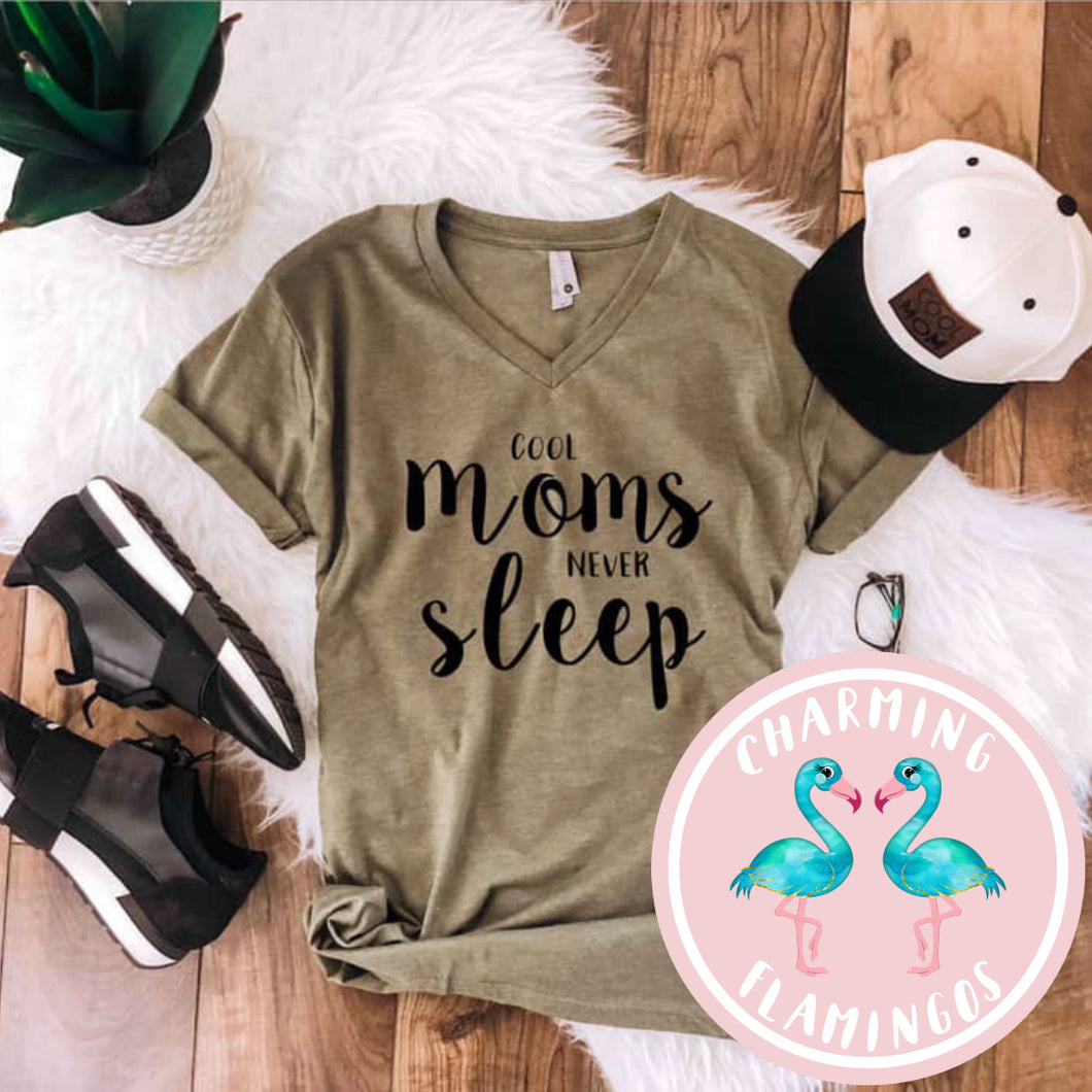 Cool Moms Never Sleep V Neck Graphic Tee