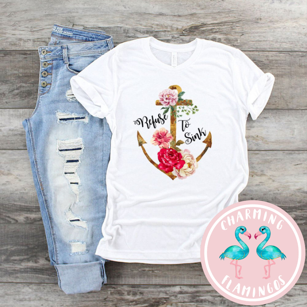 Refuse To Sink Graphic Tee