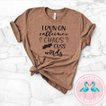 Caffeine Chaos & Cuss Words Graphic Tee