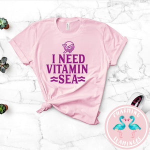 I Need Vitamin Sea Graphic Tee