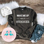 Wake Me Up When It's Summer Sweatshirt Charcoal