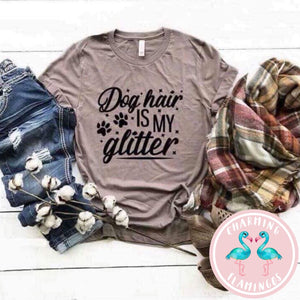 Dog Hair Is My Glitter Graphic Tee