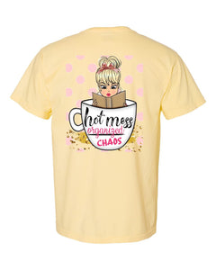 Hot Mess - Organized Chaos Graphic Tee