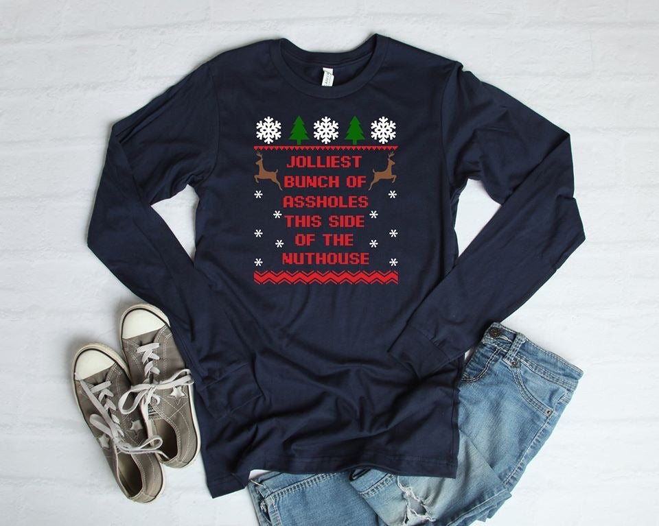 Jolliest Bunch This Side Of The Nut House Graphic Long Sleeve