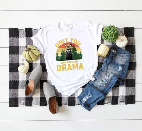 Only You Can Prevent Drama - Drama Llama Tee