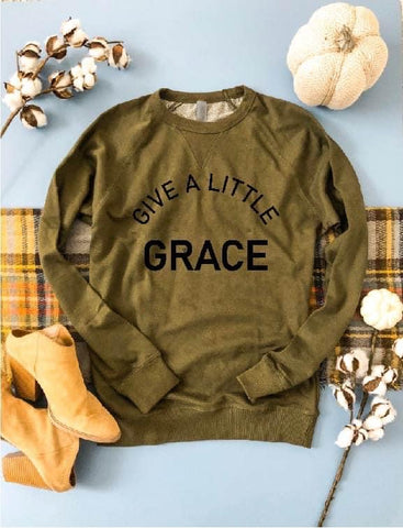 GIVE A LITTLE GRACE FRENCH TERRY RAGLAN OLIVE