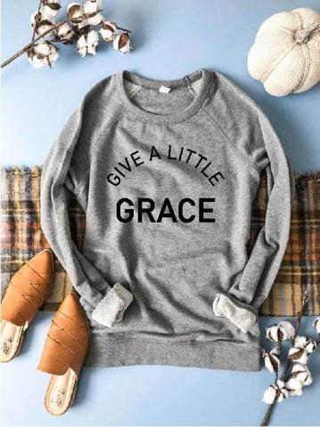 GIVE A LITTLE GRACE FRENCH TERRY RAGLAN GRAY