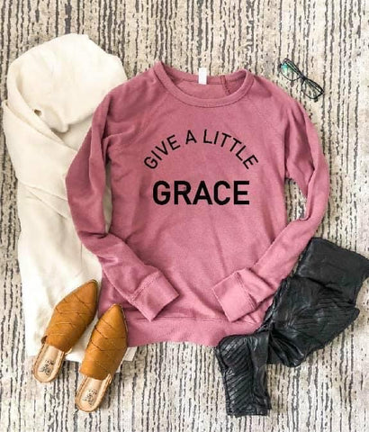 GIVE A LITTLE GRACE FRENCH TERRY RAGLAN PINK