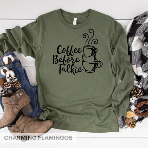 Coffee ☕️ Before Talkie Graphic Long Sleeve