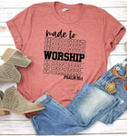 Made To Worship Graphic Tee