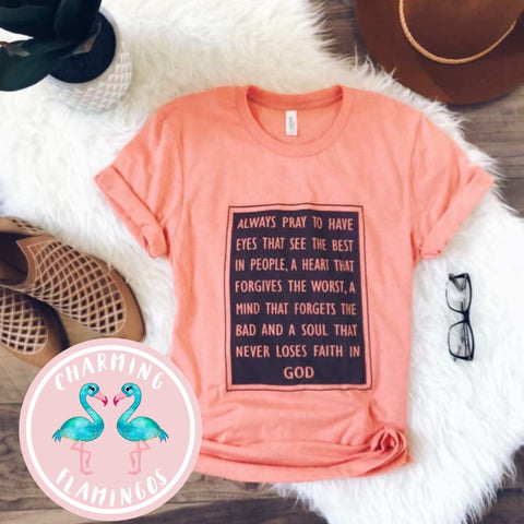 Always Pray Peachy Graphic Tee