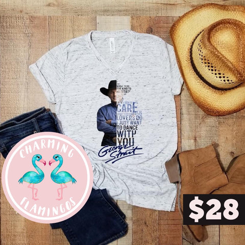 George Strait Tee (I wanna dance with you)