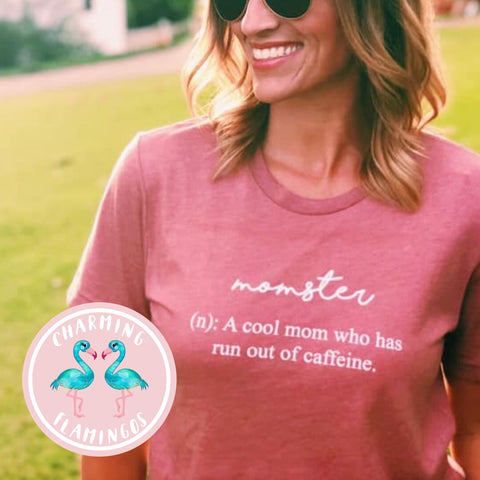 Momster (Cool mom who runs out of coffee ☕️) Graphic Tee