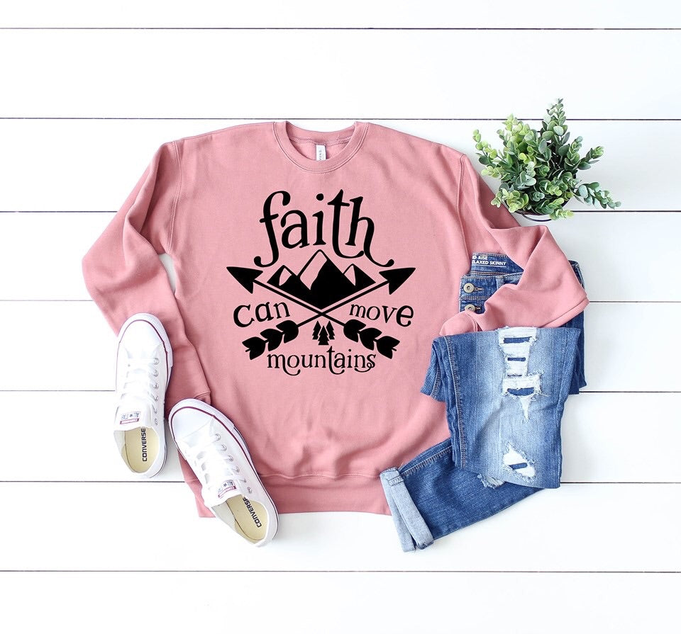 Faith Can Move Mountains Graphic Sweatshirt ⛰