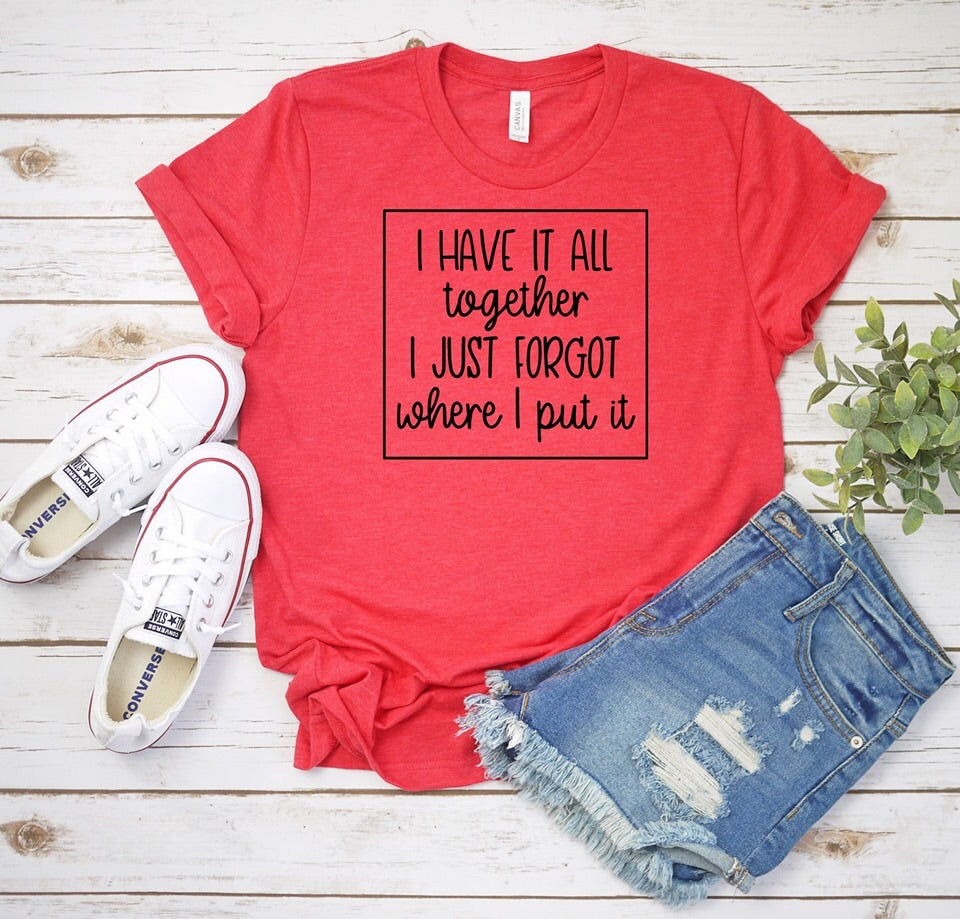 I have it all together - just forgot where I put it Tee